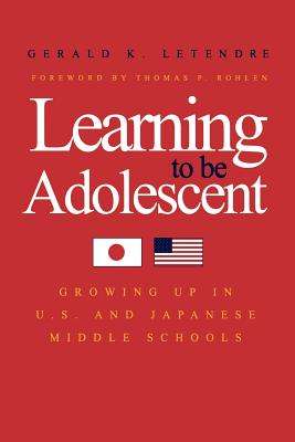 Learning to Be Adolescent By Letendre, Gerald K.