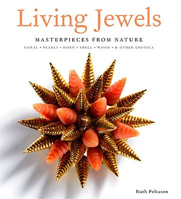 Living Jewels By Peltason, Ruth