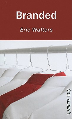 Branded By Walters, Eric
